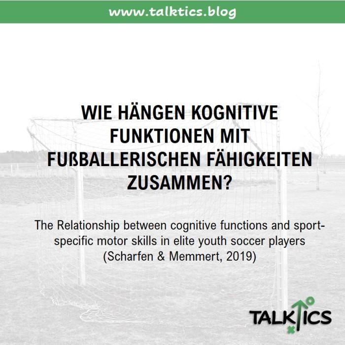 Wie hängen kognitive Funktionen mit fußballerischen Fähigkeitenzusammen?