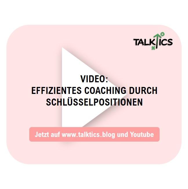 Effizientes Coaching durch Schlüsselpositionen (Video)