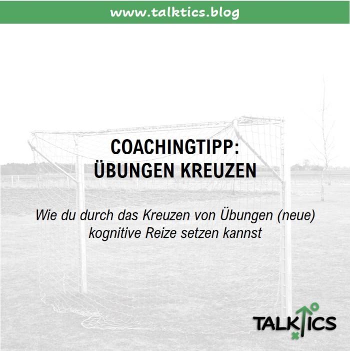 Coachingtipp: Übungen kreuzen